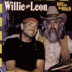 One for the Road - Willie Nelson,Leon Russell   Songs