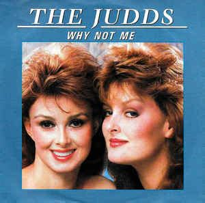 """The Judds - Why Not Me (Vinyl, 7"""", 45 RPM, Single) 